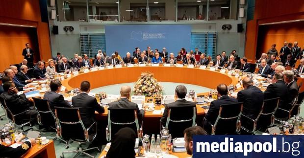 Участниците в берлинска среща за Либия са се договорили да